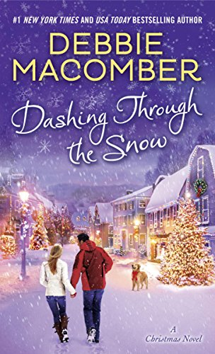 Women's Fiction, Contemporary Romance, Dashing Through the Snow, Debbie Macomber, Hallmark Movie, Amazon Books, Christmas Books, Christmas Novella, Barnes and Noble